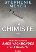 La Chimiste – Stephenie Meyer