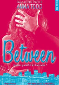 Between (New Romance) (French Edition) – Anna Todd