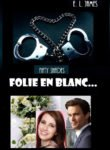 FS. Folie en Blanc – E L James
