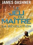 La Revolution – James Dashner